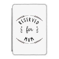 Reserved pour Maman Housse pour IPAD Mini 4 - Drôle Maman Mères Jour