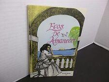 ECOS DE AMANECER ( Poemas) Dora Alicia Martinez SAN JUAN PUERTO RICO 1990