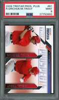 2009 tristar prospects plus #81 RANDAL GRICHUK / MIKE TROUT angels rookie PSA 9