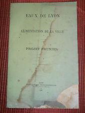 catalogue livre - plaquette EAUX DE LYON alimentation de la ville 1881 ( ref 19)
