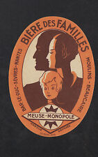 """ETIQUETTE Ancienne BIERE MEUSE-MONOPOLE """"BIERE DES FAMILLES"""""""