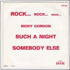 "GORDON Ricky Vinyle 45T 7"" SP SUCH A NIGHT Rock  RARE"