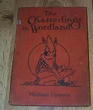The Chatterlings In Wordland by Michael Lipman  HB ILLUS 1935