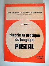 JL.NEBUT - THEORIE ET PRATIQUE DU LANGAGE PASCAL - 1980 - EDITIONS TECHNIP
