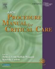 AACN Procedure Manual for Critical Care, American Association of Critical Care N