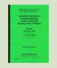 Fendt Farmer 310 LS/LSA   Werkstatthandbuch Schlepper