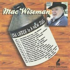 Old Likker in a New Jug by Mac Wiseman (CD, Oct-2009, Music Mill)