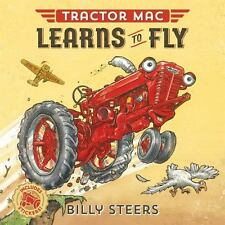 TRACTOR MAC LEARNS TO FLY - STEERS, BILLY - NEW PAPERBACK BOOK