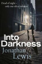 Into Darkness,Jonathan Lewis