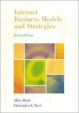 Internet Business Models and Strategies: Text and Cases, Allan Afuah, Christophe