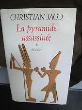 La Pyramide Assassinée - Christian Jacq