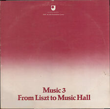OPEN UNIVERSITY A101 AN ARTS FOUNDATION COURSE MUSIC 3 FROM LISZT TO MUSIC HALL