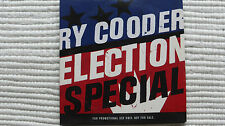 Ry Cooder Election Special (Rare/N Mint) 2012 UK PROMO CD NEVER PLAYED