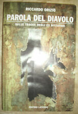 RICCARDO ORIZIO - PAROLA DEL DIAVOLO.SULLE TRACCE DEGLI EX DITTATORI -2002  (RN)