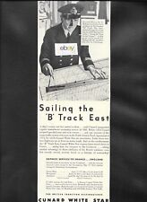 "CUNARD WHITE STAR LINE 1937 SAILING THE ""B"" TRACK EAST DIRECT TO FRANCE AD"