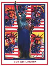 PETER MAX POSTER -GOD BLESS AMERICA -- 5 LIBERTYS-  18X 24-FACSIMILE SIGNED#111