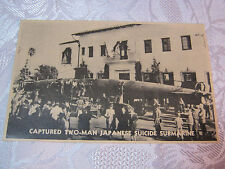 CAPTURED TWO-MAN JAPANESE SUICIDE SUB SUBMARINE  POSTCARD T*