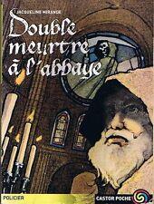 Double Meurtre à L'Abbaye * Jacqueline MIRANDE * Castor poche Flammarion