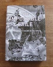 THE IMPOSSIBLE EXILE by George Prochnik 1st/1st first HCDJ VG 2014 -STEFAN ZWEIG