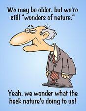 METAL FRIDGE MAGNET Man Older Wonders Of Nature What Doing Family Friend Humor