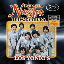 Para Ti: Nuestra Historia Los Yonic's MUSIC CD
