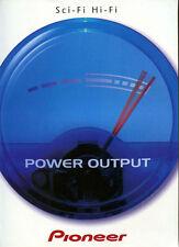 "Pioneer ""Scifi Hifi Power Output"" 2000 Magazine Advert #5459"