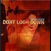 Don't Look Down - Fear in Love (CD 2004) NEW