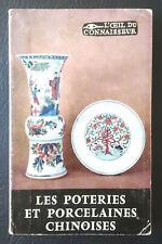 PORCELAINE, CHINE: Les poteries et porcelaines chinoises (1957)