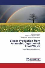Biogas Production from Anaerobic Digestion of Food Waste (Paperback or Softback)