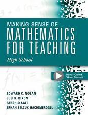 Making Sense of Mathematics for Teaching High School by Edward C. Nolan,...