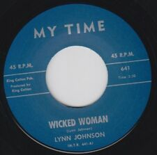 "LYNN JOHNSON Wicked Woman MY TIME Re. 45 7"" 1962 New Breed Soul R&B Stormer HEAR"