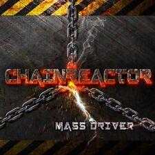 Chainreactor mass Driver CD 2014
