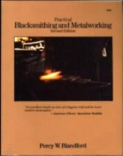 Practical Blacksmithing and Metalworking by Percy W. Blandford (1988, Paperback)