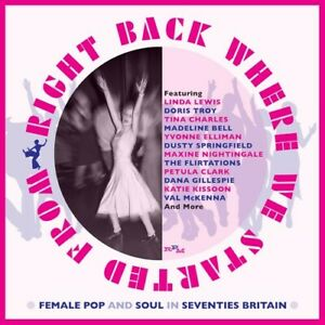 Various Artists - Right Back Where We Started From: Female Pop & Soul In 70s Bri