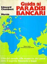 N61 Guida ai paradisi bancari Chambost Mursia 1980
