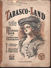 Tabasco Land 1906 Triangle Club of Princeton U Complete Score Sheet Music