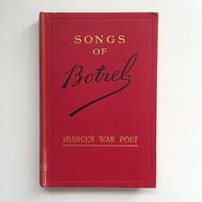 Songs of Botrel 1915 France's War Poet First 1st Edition Holden Hardingham RARE