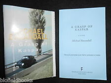 A Grasp of Kaspar by Michael Baxandall - 2010-1st - Uncorrected Proof Thriller