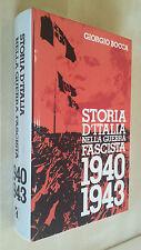STORIA D'ITALIA NELLA GUERRA FASCISTA 1940 1943 Giorgio Bocca CIL 1980 WWII