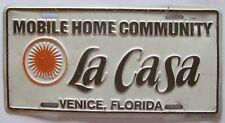 1980's-1990's LA CASA MOBILE HOME COMMUNITY VENICE FL BOOSTER License Plate