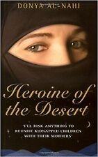 Heroine of the Desert, Donya Al-Nahi, Book, New Paperback