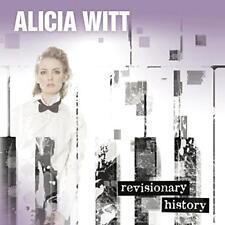 Alicia Witt - Revisionary History (NEW CD)