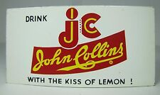 Orig Drink jc JOHN COLLINS with the KISS of LEMON Sign Soda Drink Advertising