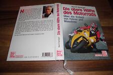 Bernt Spiegel -- OBERE HÄLFTE des MOTORRADS // Einheit Fahrer+Maschine Motorbuch