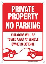 No Parking Sign Violators Will Be Towed At Vehicle Owners Expense Aluminum Sign