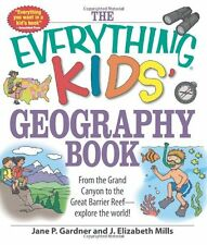 The Everything Kids Geography Book: From the Gran