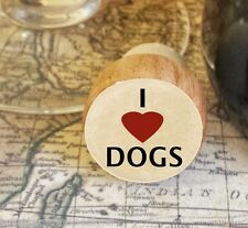 Wine Stopper, I Love Dogs Handmade Wood Bottle Stopper, Dog Lover Gift