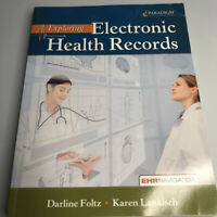 Exploring Electronic Health Records by Foltz, Darline And Landkisch, Karen