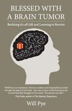 USED (GD) Blessed with a Brain Tumor: Realizing It's All Gift and Learning to Re