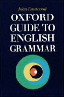 Oxford Guide to English Grammar by Eastwood, John 0194313514 The Fast Free